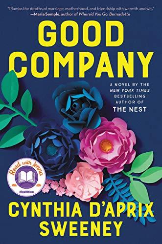 Good Company: A Novel Kindle Edition