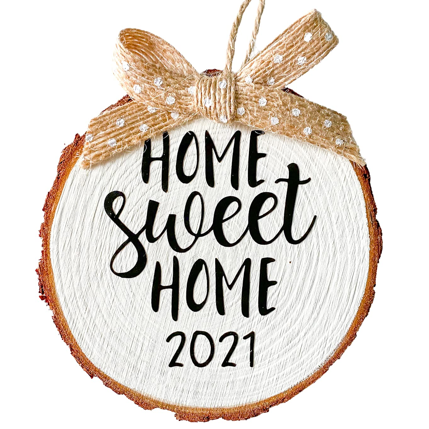 Home Sweet Home 2021 Wood Slice Christmas Ornament (Gift Box Included) (White, Burlap Bow)