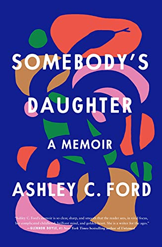 Somebody's Daughter: A Memoir Kindle Edition