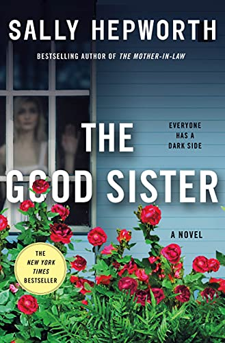 The Good Sister: A Novel Kindle Edition