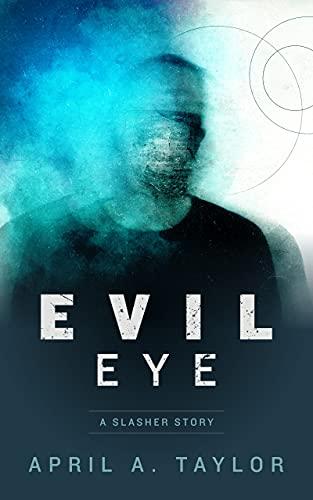 Evil Eye: A Slasher Story