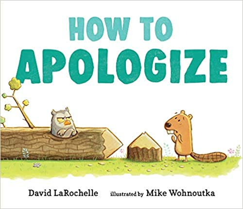 How to Apologize Hardcover – Picture Book, May 11, 2021