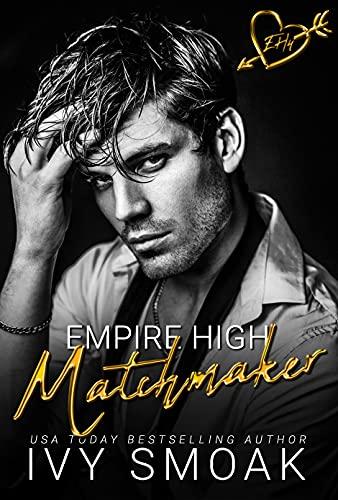 Matchmaker (Empire High Book 4)