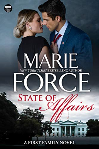 State of Affairs: A First Family Novel